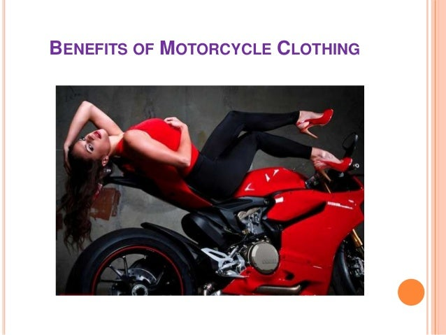 Benefits of Motorcycle Clothing