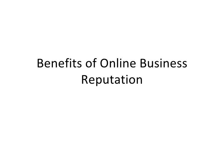 Benefits of Online Business Reputation