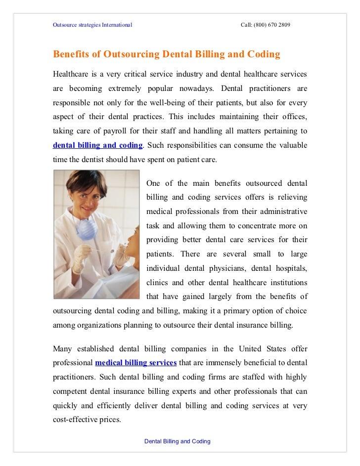 Outsource strategies International                               Call: (800) 670 2809Benefits of Outsourcing Dental Billin...