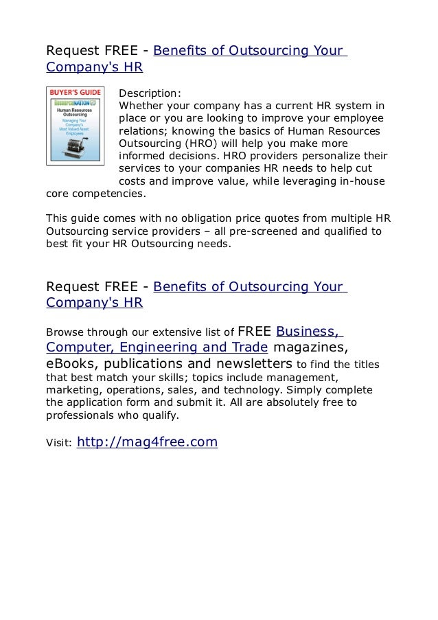 Request FREE - Benefits of Outsourcing YourCompanys HR            Description:            Whether your company has a curre...