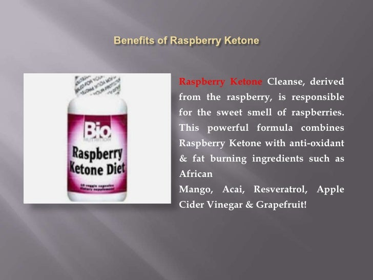 Benefits of raspberry ketone presentation