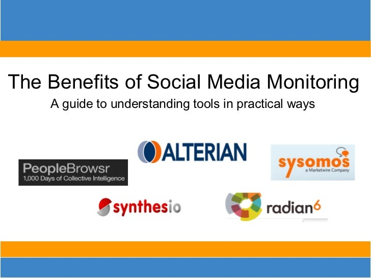 The Benefits of Social Media Monitoring A guide to understanding tools in practical ways