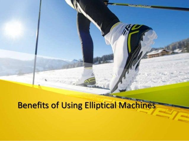 benefits of an elliptical machine
