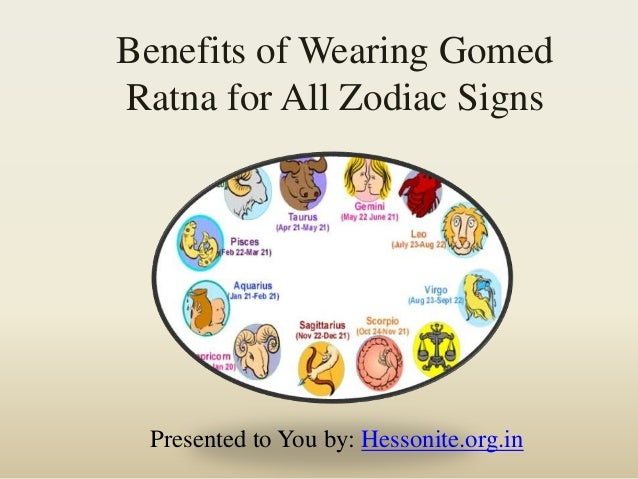 benefits of wearing gomed ratna for all zodiac