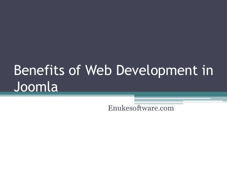 Benefits of Web Development in Joomla