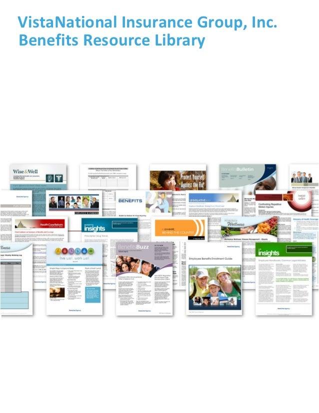 VistaNational Insurance Group, Inc.Benefits Resource Library
