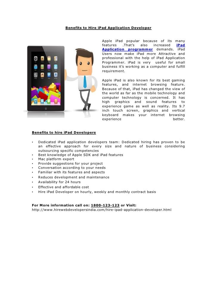 Benefits to Hire iPad Application Developer                                     Apple iPad popular because of its many    ...