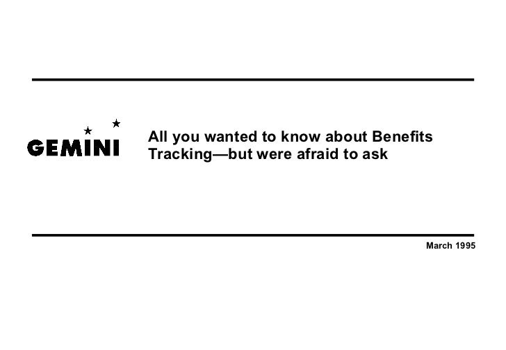 All you wanted to know about BenefitsTracking—but were afraid to ask                                    March 1995