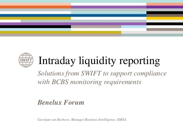 Benelux forum 2014 - Intraday Liquidity Reporting