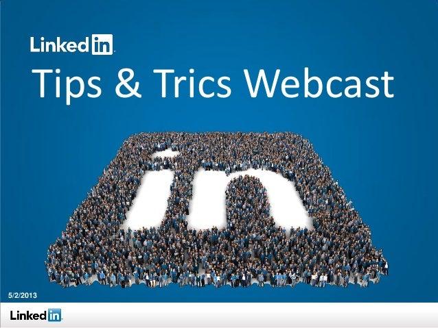 Tips & Trics Webcast5/2/2013