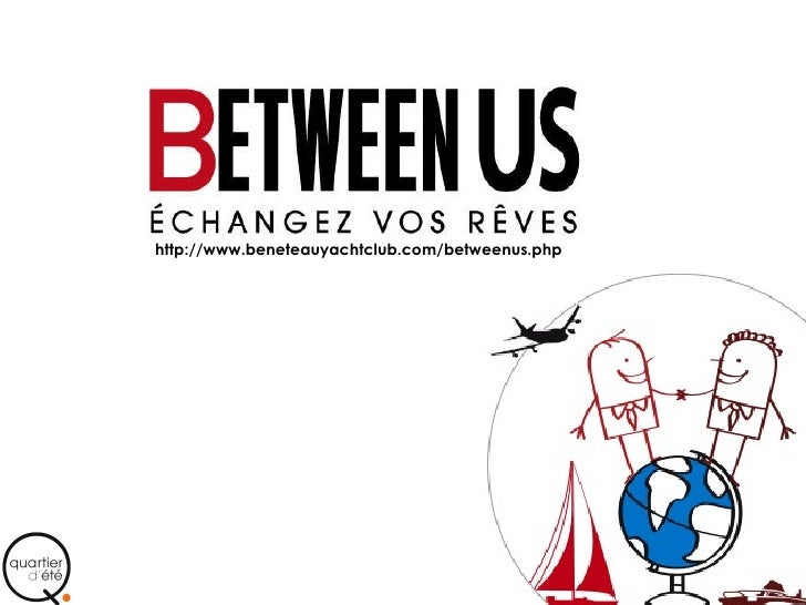 http://www.beneteauyachtclub.com/betweenus.php