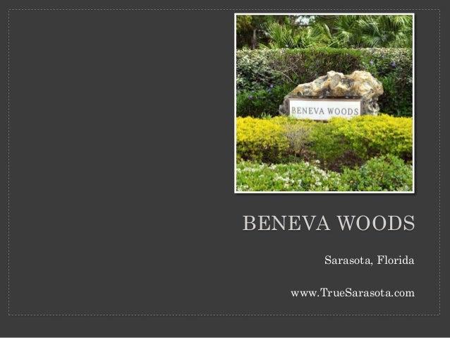 Beneva Woods | Community | Sarasota Real Estate