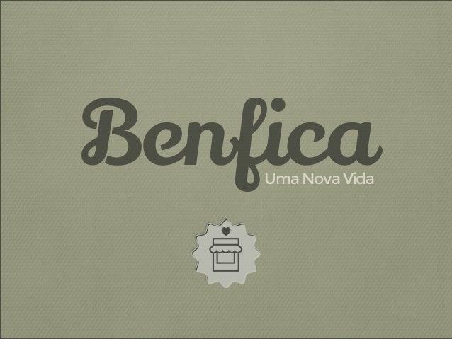 Benfica  Uma Nova Vida