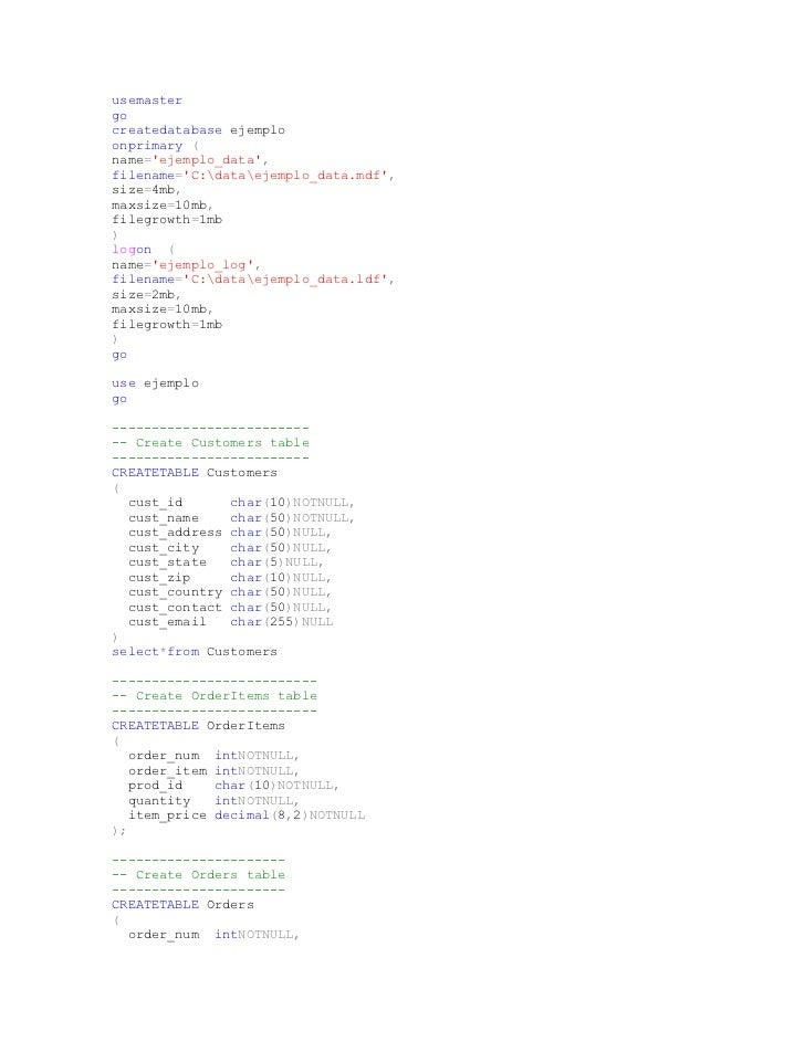 usemastergocreatedatabase ejemploonprimary (name=ejemplo_data,filename=C:dataejemplo_data.mdf,size=4mb,maxsize=10mb,filegr...