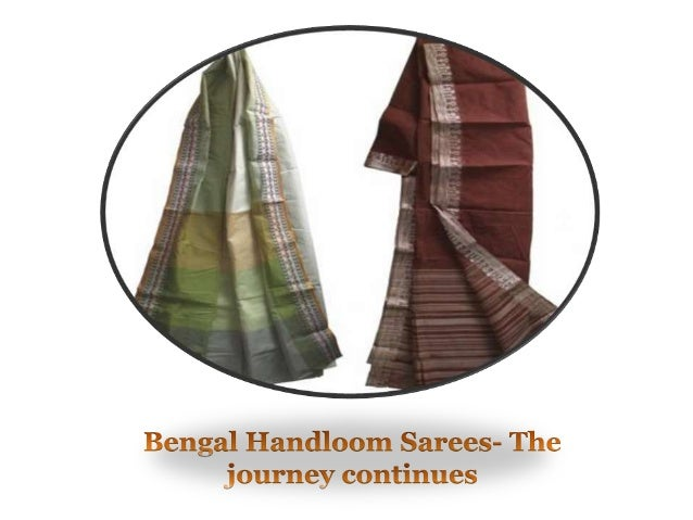 Bengal handloom sarees  the journey continues
