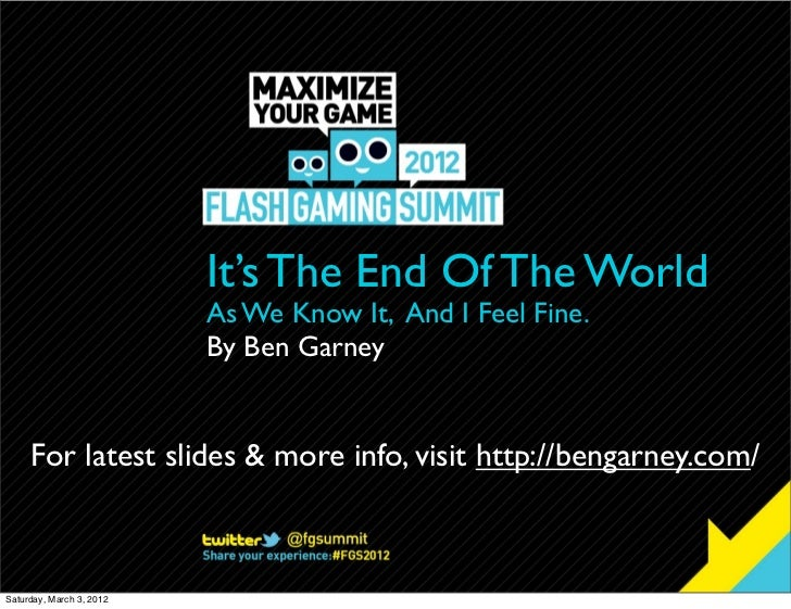 It's The End Of The World As We Know It (And I Feel Fine) by Ben Garney of Pushbutton Labs