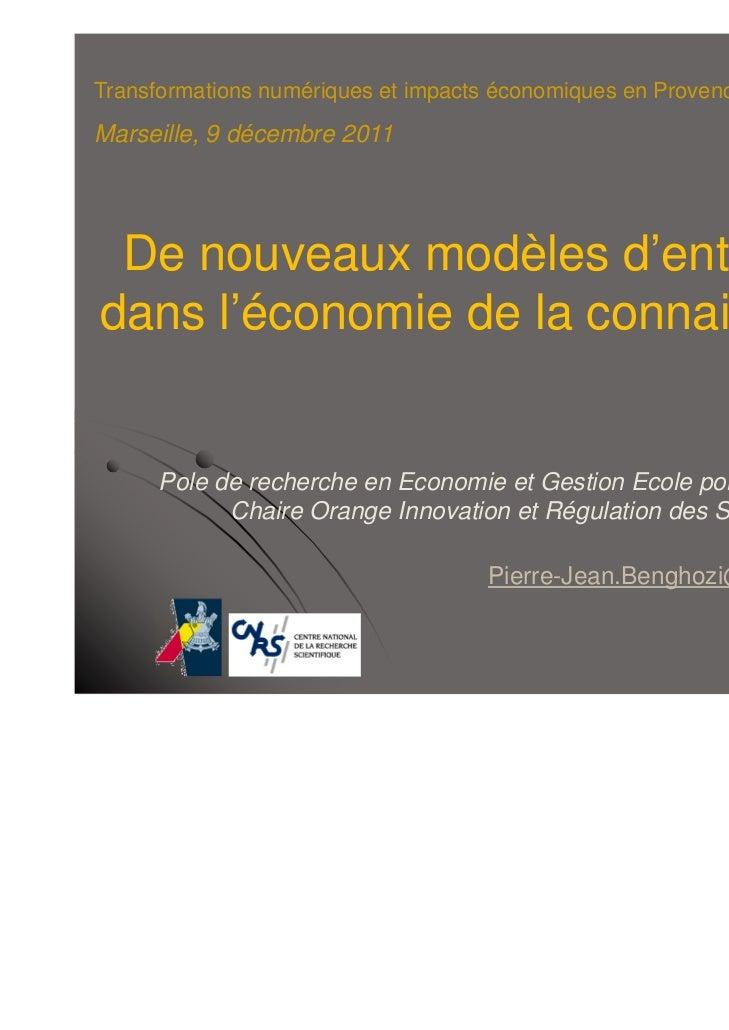 Transformations numériques et impacts économiques en Provence-Alpes-Côte d'AzurMarseille, 9 décembre 2011 De nouveaux modè...