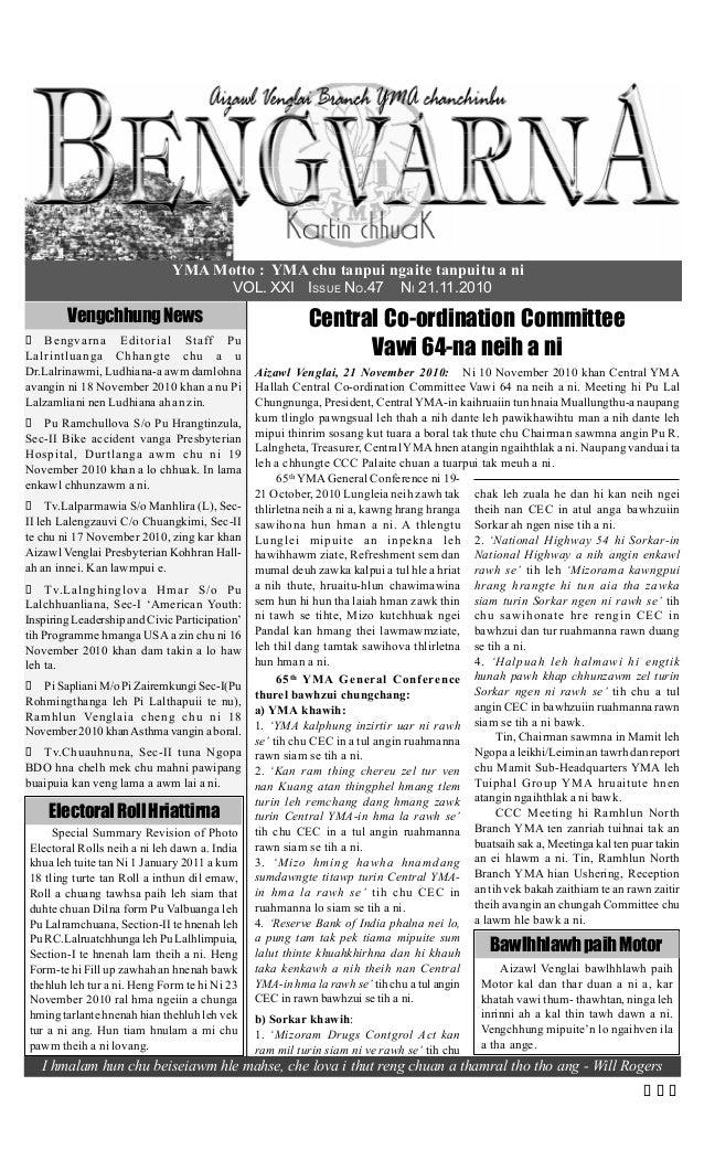 YMA Motto : YMA chu tanpui ngaite tanpuitu a ni VOL. XXI ISSUE NO.47 NI 21.11.2010 VengchhungNews Bengvarna Editorial Staf...