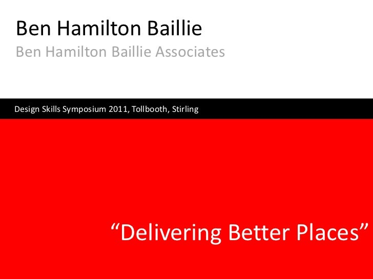 Ben Hamilton-Baillie - Streets, Networks and Public Space