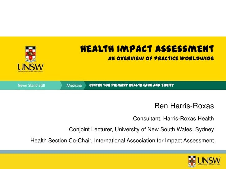 Health Impact Assessment                                An Overview of Practice Worldwide                       Centre for...