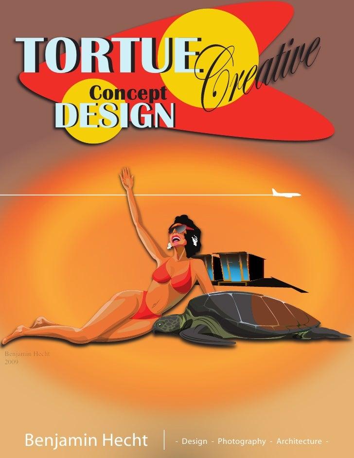 TORTUE                  Concept                 DESIGNBenjamin Hecht2009      Benjamin Hecht        - Design - Photography...