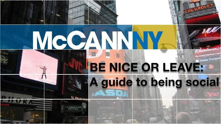 BE NICE OR LEAVE: A guide to being social