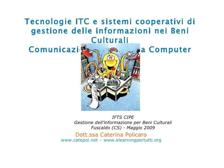 Beni Culturali 1.2  Comunicazione Mediata Da Computer