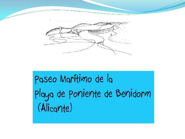 Paseo Marítimo de la Playa de Poniente de Benidorm  (Alicante)