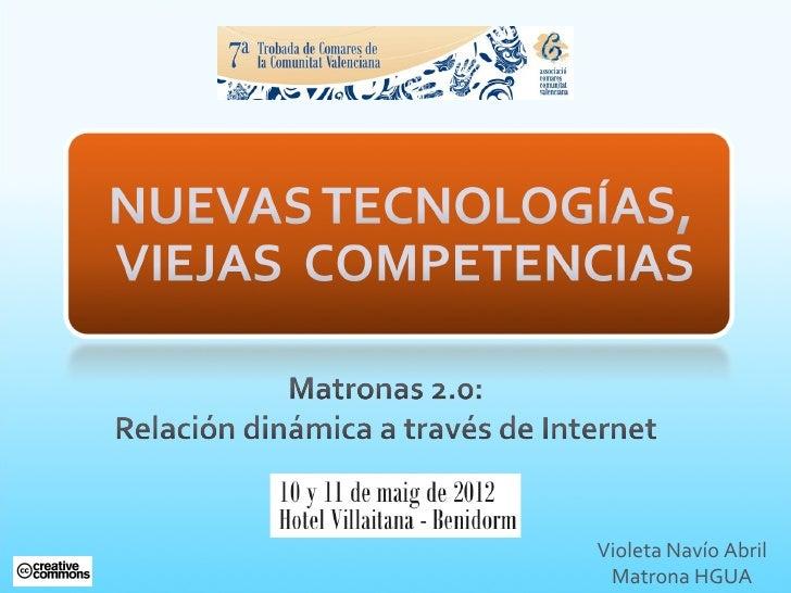 NUEVAS TECNOLOGÍAS, VIEJAS COMPETENCIAS. MATRONAS 2.0