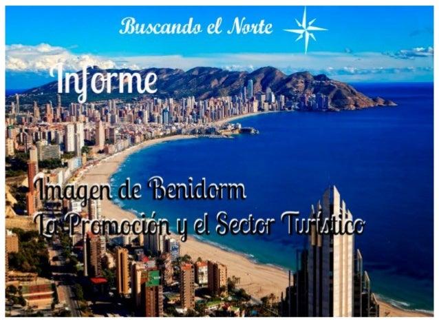 Buscando el Norte-Informe Benidorm Promoción y el Sector Turístico