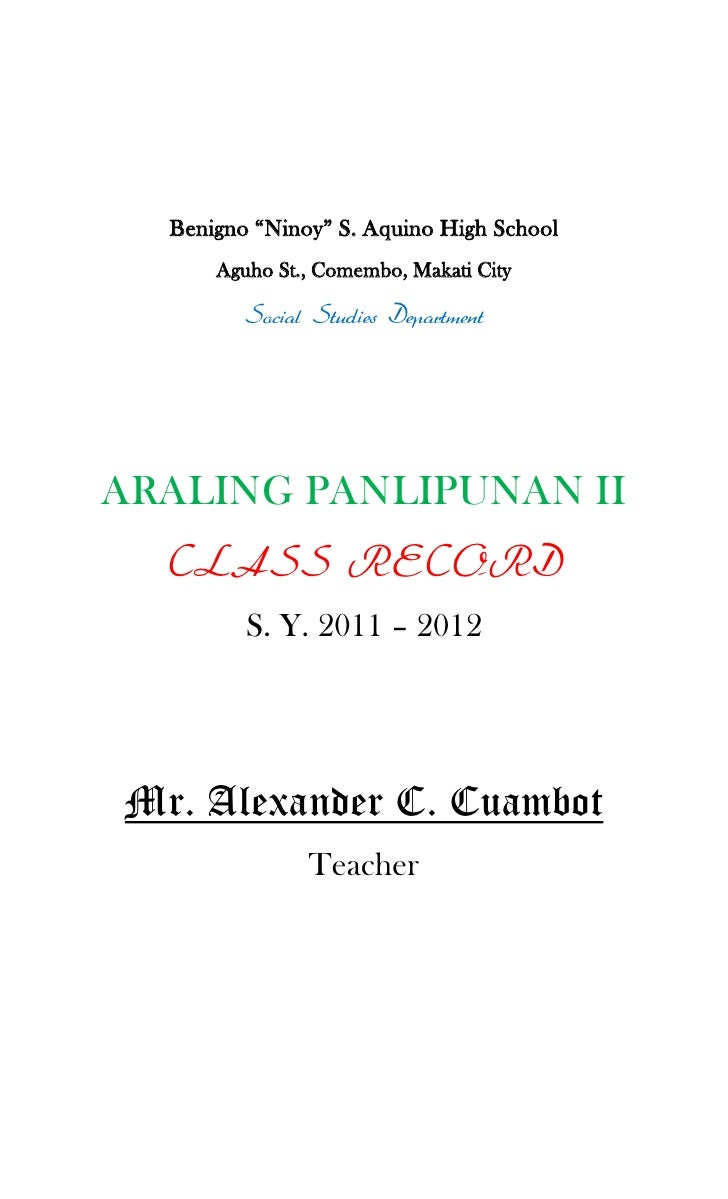 "Benigno ""Ninoy"" S. Aquino High School<br />Aguho St., Comembo, Makati City<br />Social Studies Department<br />ARALING PAN..."