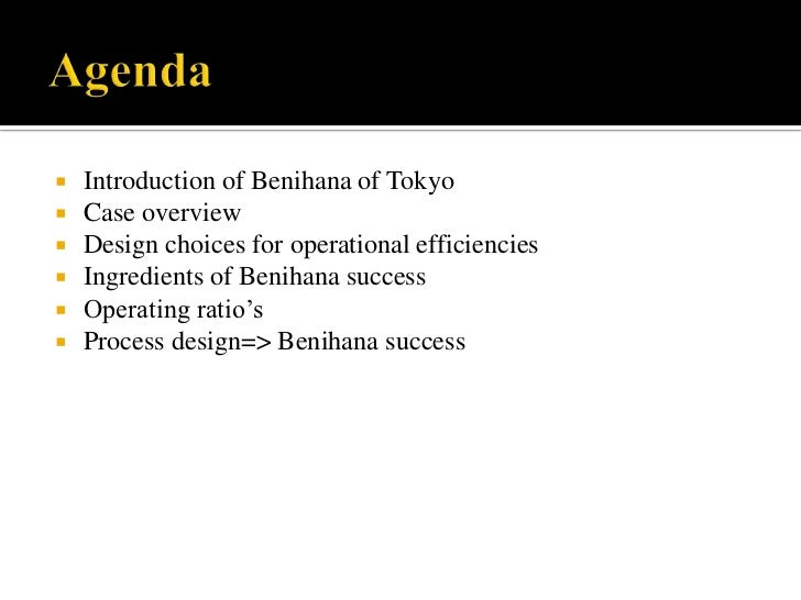 2 is benihana a successful operation how successful Read the following: benihana of tokyo – harvard case no 9-673-057benihana of tokyopdfanswer the following questions: what is the benihana conceptis benihana a successful operation.