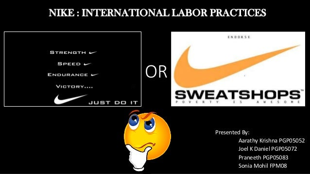 case study nike sweatshop debate 1 Case study: the nike sweatshop debate page arabic 1 case study: the nike sweatshop debate established in 1972 by former university of oregon track star phil knight, nike is one of the leading global designers and.