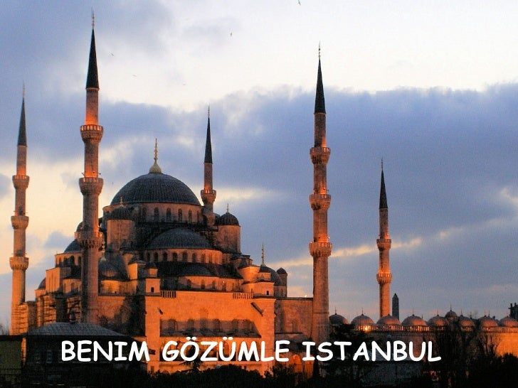 BENIM GÖZÜMLE ISTANBUL- ISTANBUL IN MY EYES