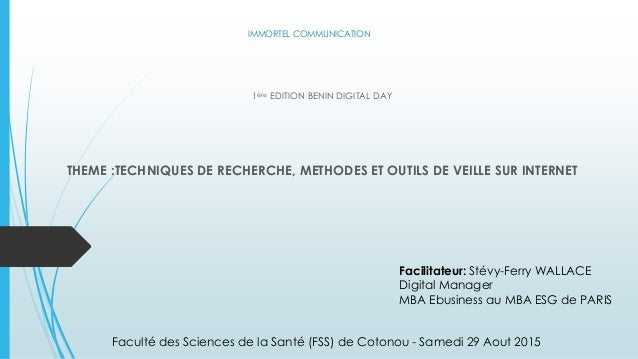IMMORTEL COMMUNICATION 1ère EDITION BENIN DIGITAL DAY THEME :TECHNIQUES DE RECHERCHE, METHODES ET OUTILS DE VEILLE SUR INT...
