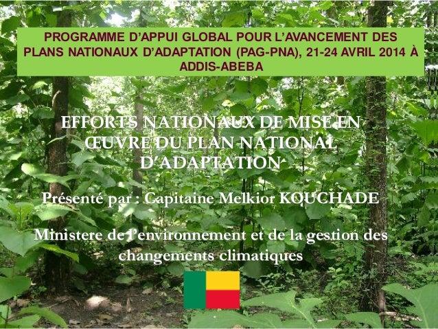 Benin - PNA - expérience en adaptation au changement climatique / NAP - Climate Change Adaptation Experiences