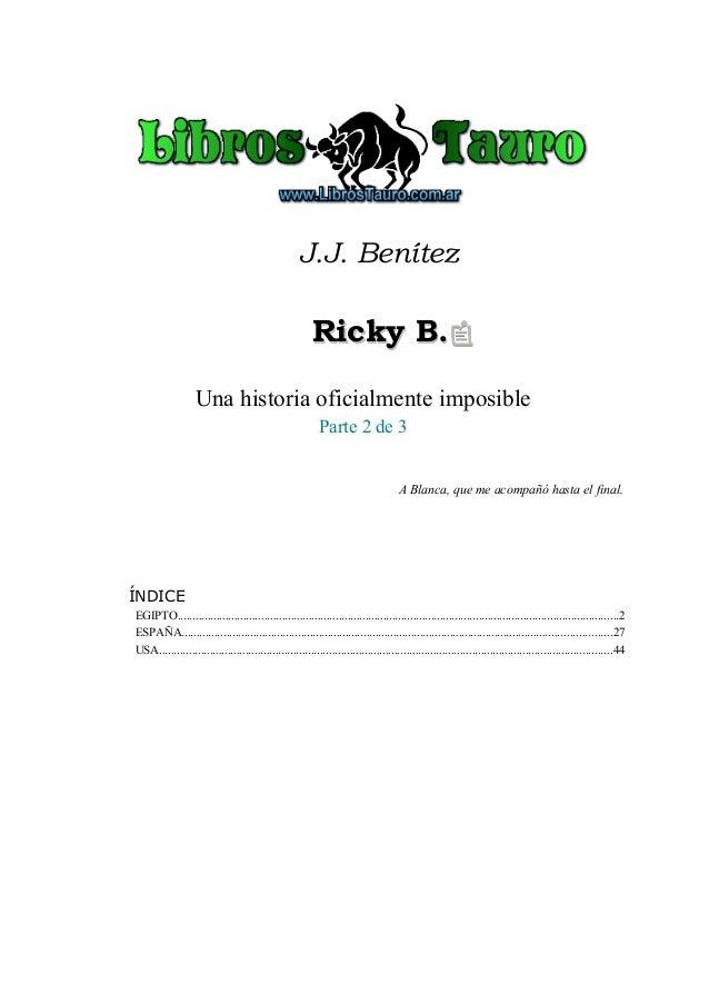 Benitez, j.j. ricky b (parte 2)