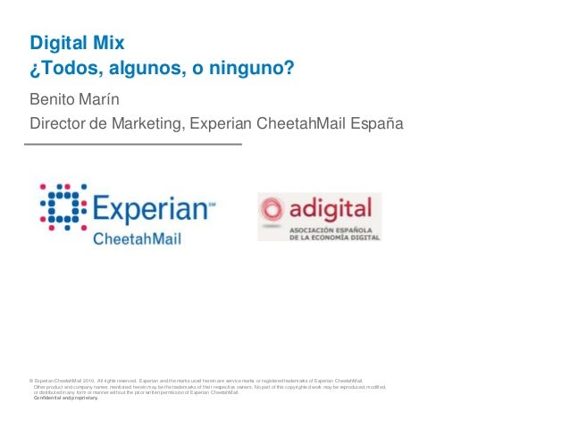 © Experian CheetahMail 2010. All rights reserved. Experian and the marks used herein are service marks or registered trade...