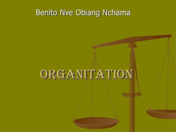 organitation Benito Nve Obiang Nchama