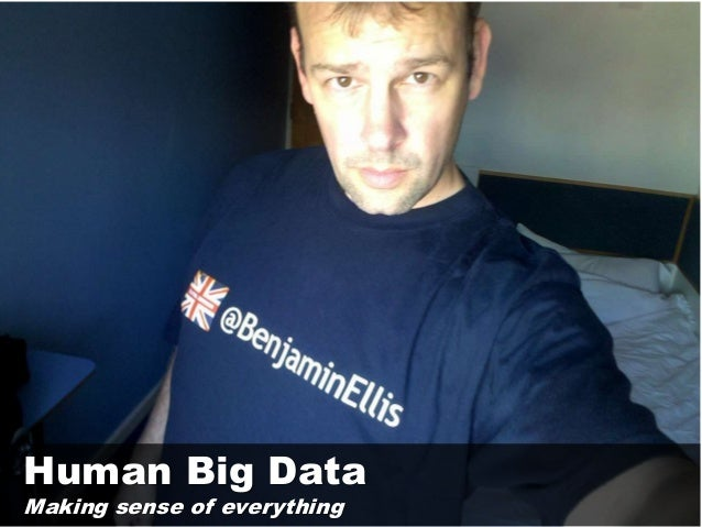 Human Big DataMaking sense of everything