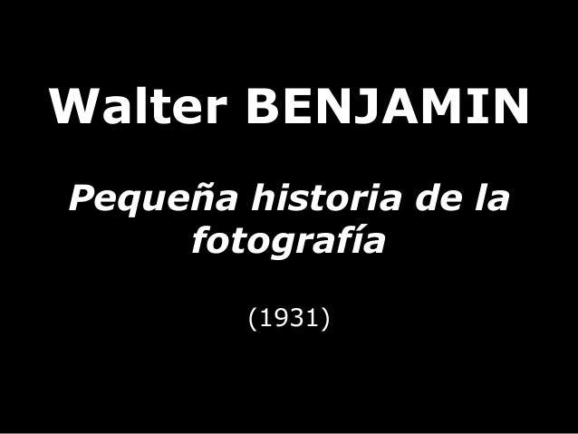 Walter BENJAMINPequeña historia de lafotografía(1931)