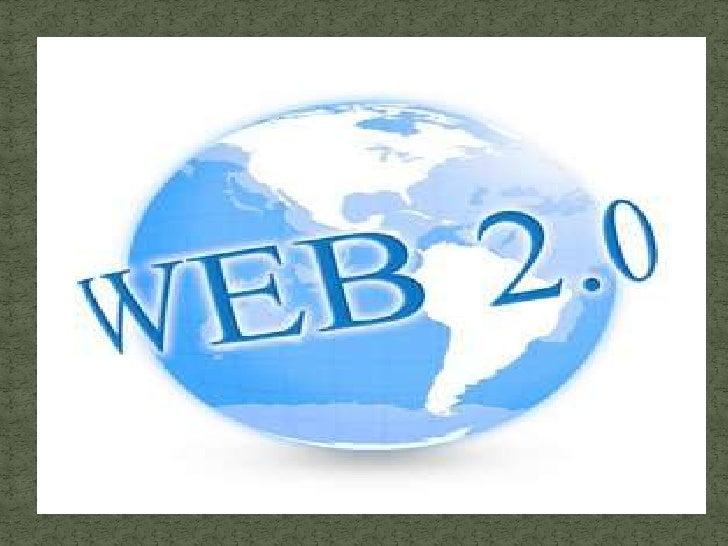 El término Web 2.0 está asociado a aplicaciones web que facilitan el     compartir información, la    interoperabilidad, e...