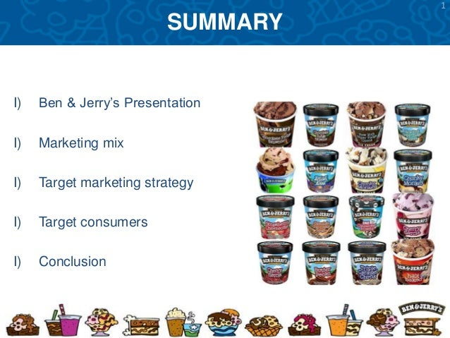 ben jerrys marketing Washington, july 11, 2018 /prnewswire-usnewswire/ -- the organic consumers association (oca) today filed suit against vermont-based ben & jerry's homemade, inc, for deceptive labeling, marketing and sale of unilever's ben.