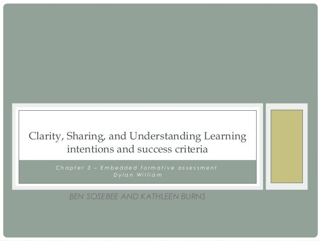 Ben & kathleen ch 3  clarity, sharing, and understanding learning intentions