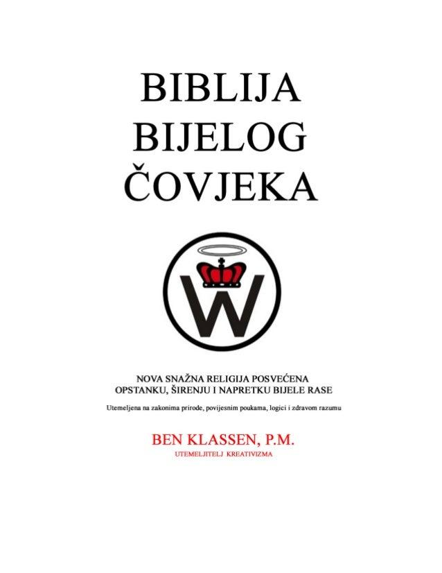 ©1981 Ben Klassen Sadržaj: 1. Ciljevi Kreativizma: religije sa četiri dimenzije .............................................