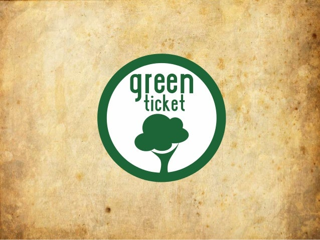 Temario1.Mercado Verde2.Turismo Sustentable3.Greenticket