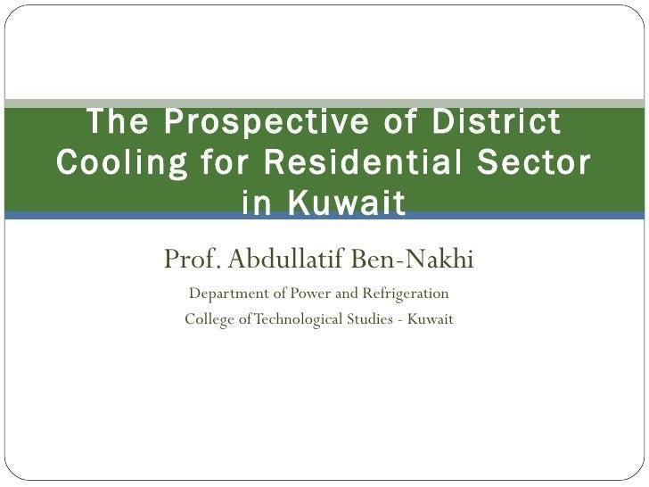Ben nakhi's Presentation at Kuwait District Cooling Summit - 2011