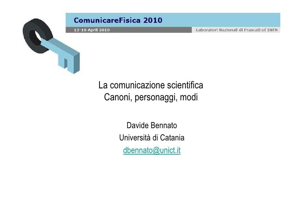 La comunicazione scientifica canoni, personaggi, modi