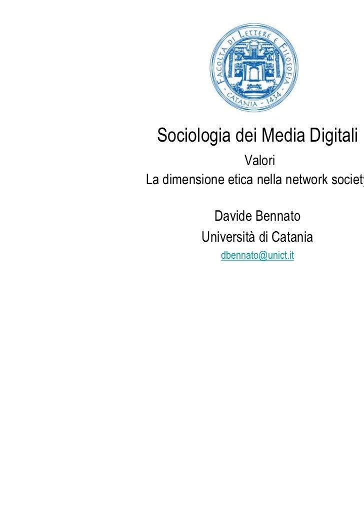 Bennato: Valori. La dimensione etica nella network society (cap.3)