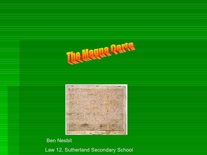 The Magna Carta Ben Nesbit Law 12, Sutherland Secondary School